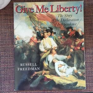 Give me Liberty, Story of the Declaration of Indep